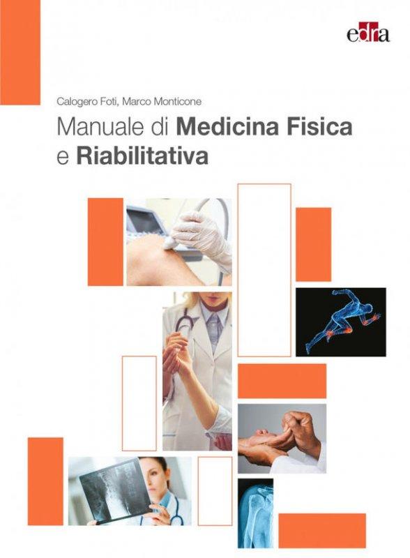 Manuale di medicina fisica e riabilitativa