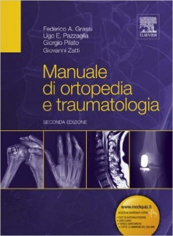 Manuale di ortopedia e traumatologia