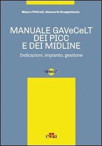 Manuale GAVeCeLT dei PICC e dei Midline