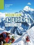 Mountain emergency medicine. Edizione in lingua Inglese.