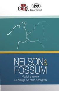 Nelson&Fossum. Medicina interna e Chirurgia del cane e del gatto