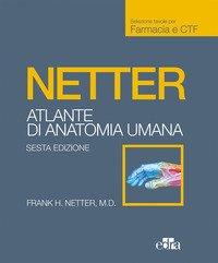 Netter. Atlante anatomia umana. Farmacia e CTF