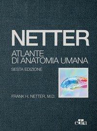 Netter. Atlante di anatomia umana. Deluxe