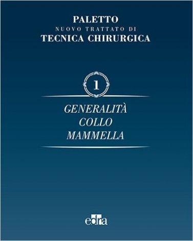 Nuovo trattato di tecnica chirurgica Vol. 1