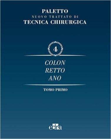 Nuovo trattato di tecnica chirurgica Vol. 4 - 2 Tomi