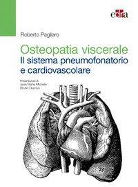 Osteopatia viscerale. Il sistema pneumofonatorio e cardiovascolare