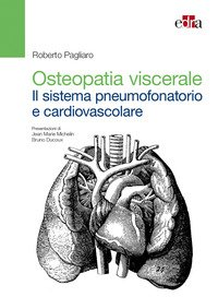 Osteopatia viscerale: sistema pneumofonatorio e cardiovascolare