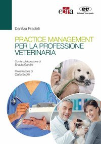 Practice management per la professione veterinaria