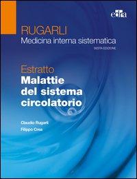 Rugarli Medicina Interna Sistematica Estratto Malattie del sistema circolatorio