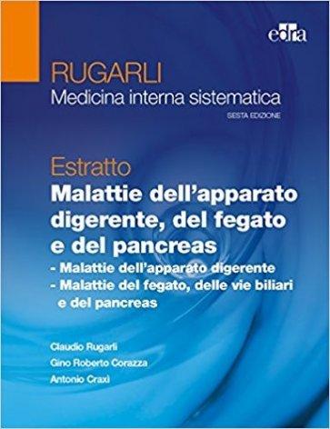 Rugarli Medicina Interna Sistematica Estratto Malattie dell'apparato digerente, del fegato e del pancreas