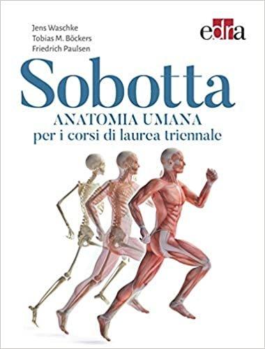 Sobotta. Anatomia umana per i corsi di laurea triennali