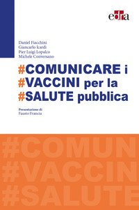 #Comunicare i #vaccini per #salute pubblica
