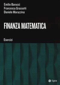 Finanza matematica. Esercizi