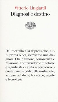 Diagnosi e destino