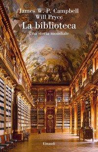 La biblioteca. Una storia mondiale