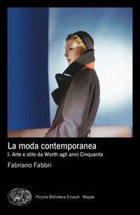 La moda contemporanea
