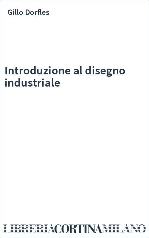 Introduzione al disegno industriale