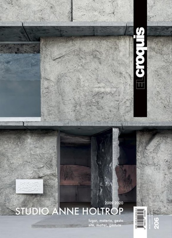 El Croquis N.206 STUDIO ANNE HOLTROP 2009-2020