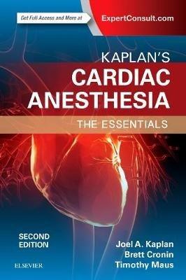 Kaplan's Essentials of Cardiac Anesthesia for Cardiac Surgery