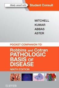 Pocket Companion to Robbins & Cotran Pathologic Basis of Disease