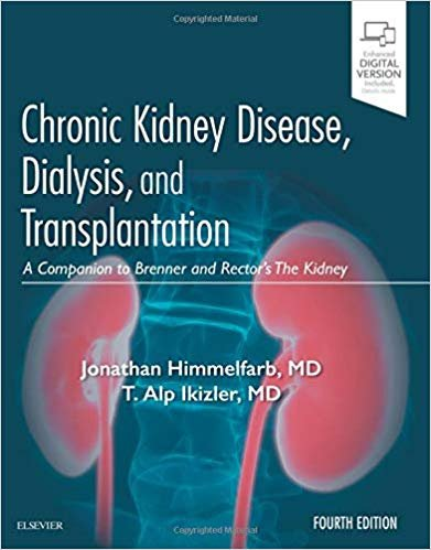 Chronic Kidney Disease, Dialysis, and Transplantation 4°Edition