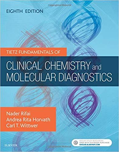 Tietz Fundamentals of Clinical Chemistry and Molecular Diagnostics Eight Edition