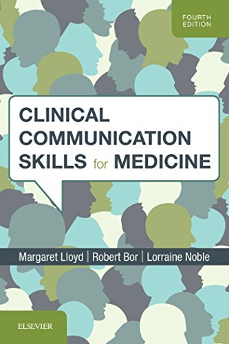 Clinical Communication Skills for Medicine. 4th Edition