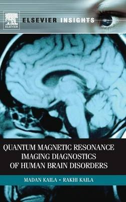 Quantum Magnetic Resonance Imaging Diagnostics of Human Brain Disorders