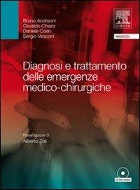 Diagnosi e trattamento delle emergenze medico-chirurgico con CD-ROM