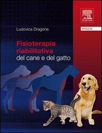 Fisioterapia riabilitativa dal cane e del gatto