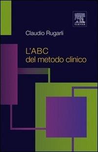 L'ABC del metodo clinico