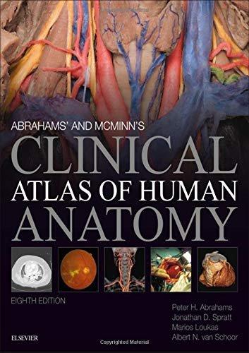 Abrahams' and McMinn's Clinical Atlas of Human Anatomy