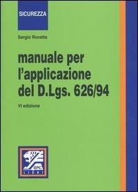 Manuale per l'applicazione del D.Lgs 626/94