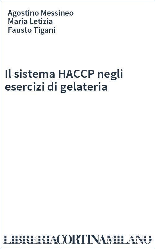 Il sistema HACCP negli esercizi di gelateria