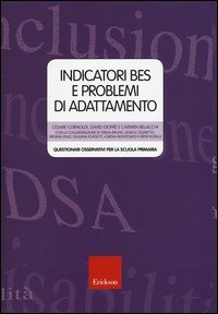 Indicatori BES e problemi di adattamento. Questionari osservativi per la scuola primaria