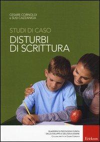 Studi di caso. Disturbi di scrittura