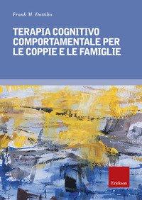 Terapia cognitivo comportamentale per le coppie e le famiglie