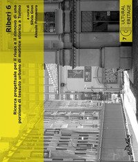 Riberi 6. Ricerca progettuale per il riuso e il rinnovo di una porzione di tessuto urbano di matrice storica a Torino