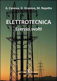 Elettrotecnica. Esercizi svolti