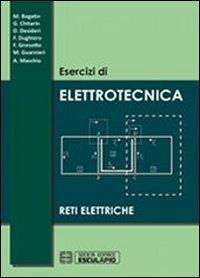 Esercizi di elettrotecnica. Reti elettriche