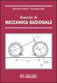 Esercizi di meccanica razionale