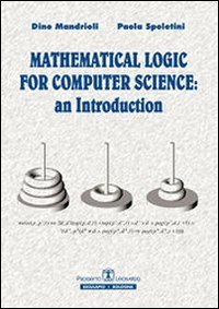 Mathematical logic for computer science. An introduction. Ediz. italiana