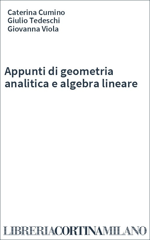Appunti di geometria analitica e algebra lineare