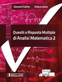 Quesiti a risposta multipla di analisi matematica