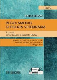 Regolamento di polizia veterinaria approvato con DPR 8/2/1954, n. 320. Aggiornamento al 22/05/2019