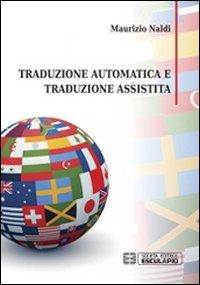 Traduzione automatica e traduzione assistita