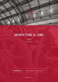 Architetture al cubo. Edizione 2015