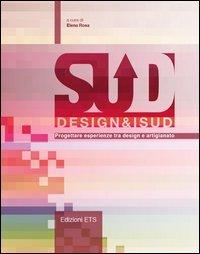 Design&iSud. Progettare esperienze tra design e artigianato
