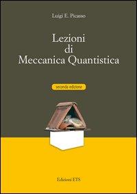 Lezioni di meccanica quantistica