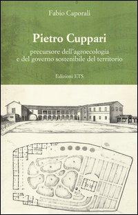 Pietro Cuppari precursore dell'agroecologia e del governo sostenibile del territorio